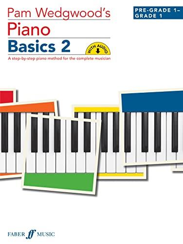 9780571537631: Pam Wedgwood's Piano Basics 2: (Pre-Grade Level 1 to Grade 1 )