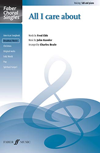 All I Care About Format: Choral Octavo: Arr. Charles Beale