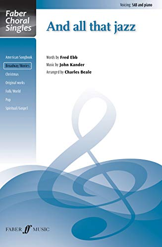 And All That Jazz Format: Choral Octavo: Arr. Charles Beale