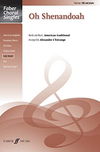 Oh Shenandoah: Sab, Choral Octavo (Paperback)