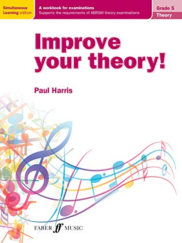 9780571538652: Improve Your Theory! Grade 5: A Workbook for Examinations (Faber Edition)