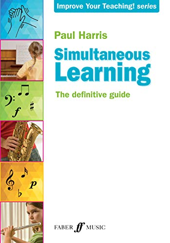 9780571538683: Simultaneous Learning: The Definitive Guide (Faber Edition: Improve Your Teaching!)