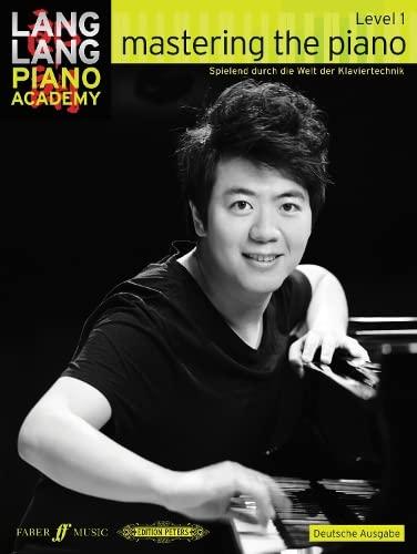 9780571538911: Mastering the Piano Level 1 German Editi (Lang Lang Piano Academy)