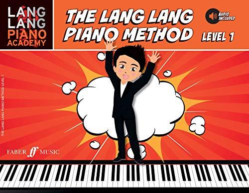 9780571539116: Lang Lang Piano Academy -- The Lang Lang Piano Method: Level 1, Book & Online Audio (Faber Edition: Lang Lang Piano Academy)