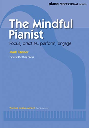 9780571539635: The Mindful Pianist (Faber Edition)