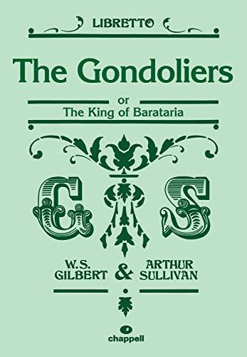 9780571539956: The Gondoliers (Libretto) (Faber Edition)