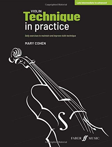 9780571541577: Violin Technique in Practice: Daily Exercises to Maintain and Improve Violin Technique