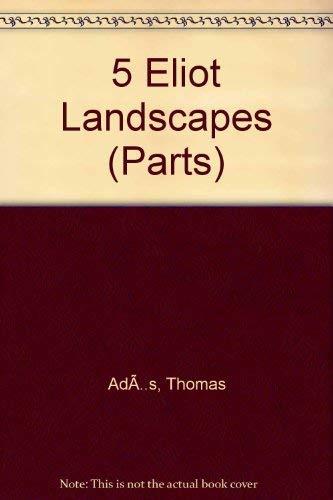 9780571553372: 5 Eliot Landscapes (Parts) (Faber Edition)