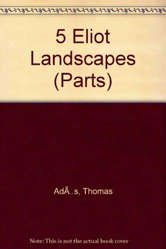 9780571553372: 5 Eliot Landscapes: Parts (Faber Edition)