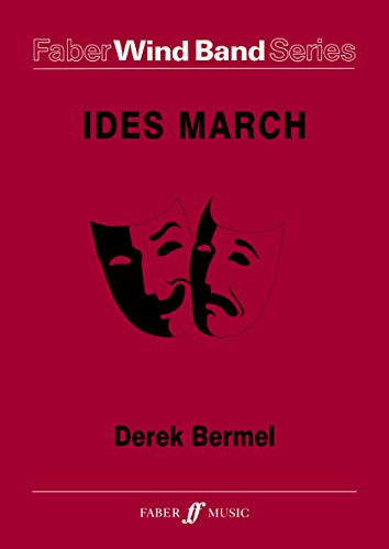 9780571564880: Ides March (Score & Parts) (Faber Edition: Faber Wind Band Series)