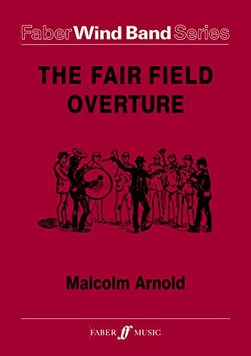 Fairfield Overture (Score & Parts) (Faber Wind Band): Malcolm Arnold