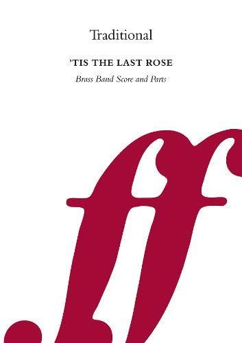9780571565498: Tis the Last Rose. - Brass Band - SET