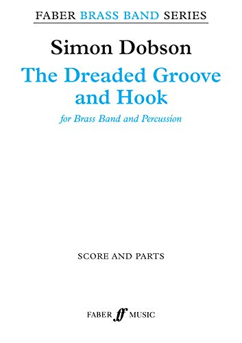 The Dreaded Groove and Hook: Score Parts (Paperback)