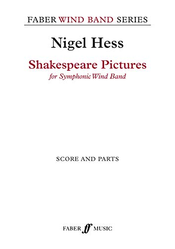 Shakespeare Pictures: Score & Parts (Faber Edition: Faber Wind Band Series): FABER & FABER