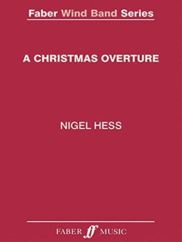 9780571570447: A Christmas Overture: Score & Parts (Faber Edition: Faber Wind Band Series)