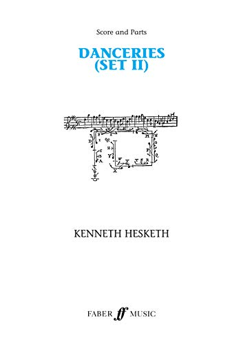 Danceries (Set II): Score Parts (Paperback): Kenneth Hesketh