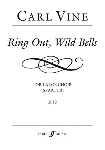 Ring Out, Wild Bells: SSAATTB, Choral Octavo: Tennyson, Alfred Lord,