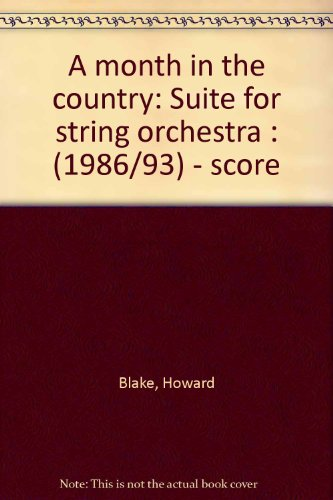 9780571580439: A month in the country: Suite for string orchestra : (1986/93) - score