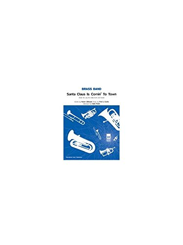 9780571581634: Santa Claus Is Comin' to Town Conductor Score Brass Band