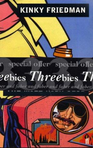 9780571962846: Threebies: Kinky Friedman (Faber