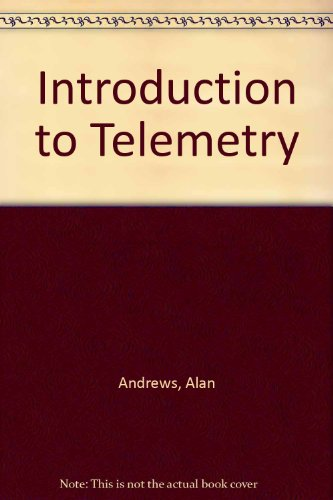 Introduction to Telemetry: Andrews, Alan
