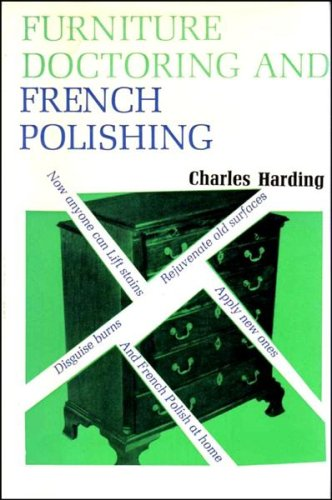 Furniture Doctoring and French Polishing: Charles Harding