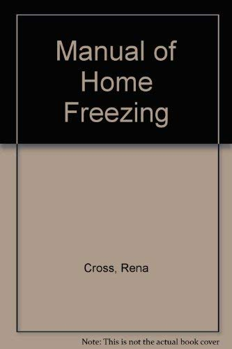 THE MANUAL OF HOME FREEZING