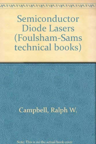 Semiconductor Diode Lasers (0572008201) by Ralph W. Campbell; Forrest M. Mims