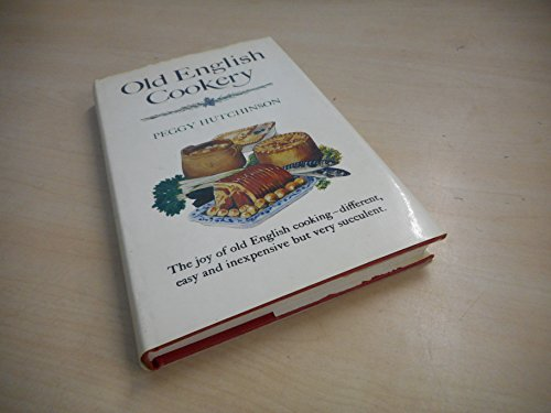 OLD ENGLISH COOKERY