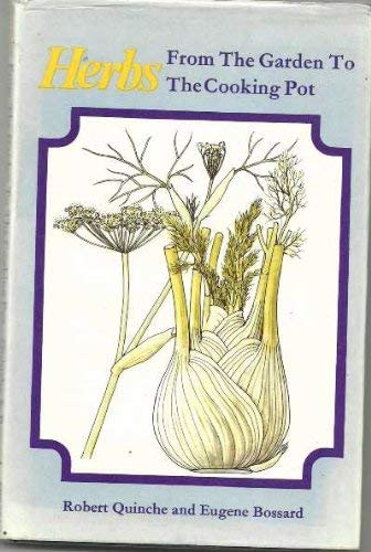 9780572008765: Herbs from the Garden to the Cooking Pot