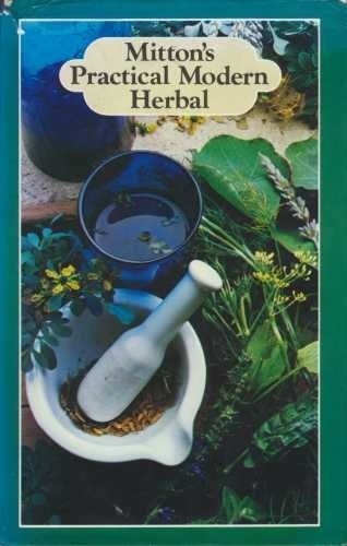 Mitton's Practical Modern Herbal,