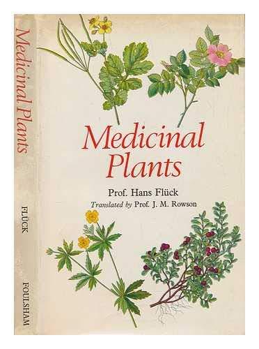 Medicinal Plants: Fluck, Hans