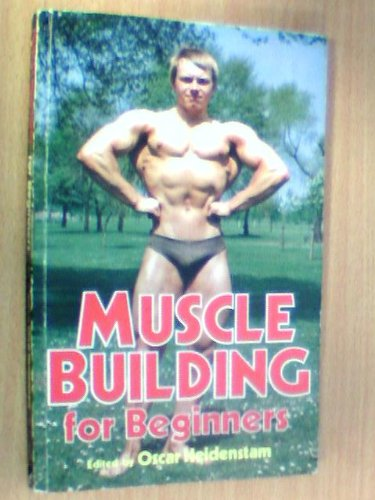 9780572011376: Muscle Building for Beginners