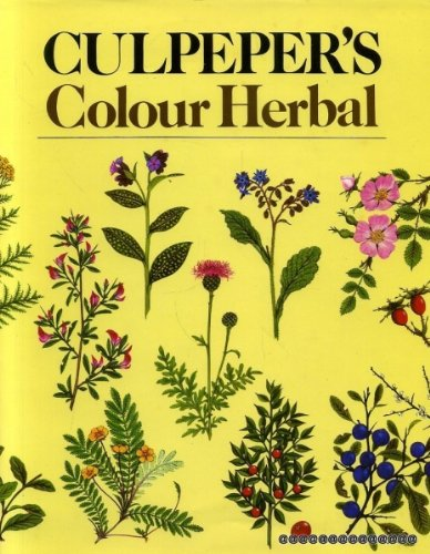 Culpeper's Colour Herbal: Culpeper, Nicholas