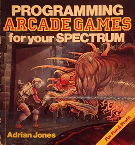 9780572012359: Programming Arcade Games for Your Spectrum