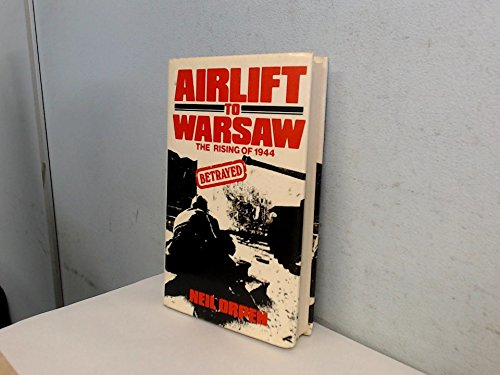 Airlift to Warsaw: Orpen, Neil