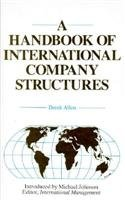 9780572015213: A Handbook of International Company Structures: In the Major Industrial and Trading Countries of the World