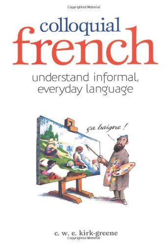 9780572015336: Colloquial French (French Edition)
