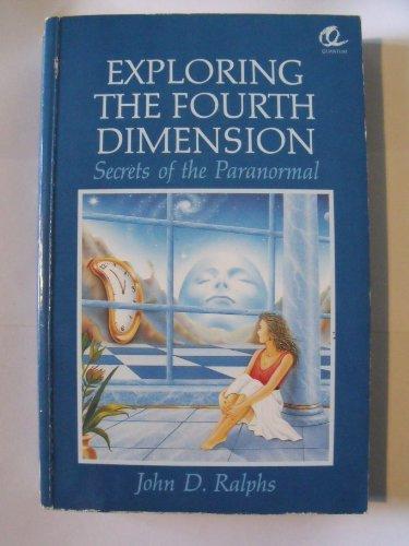 9780572016241: Exploring the Fourth Dimension: Secrets of the Paranormal (Quantum)