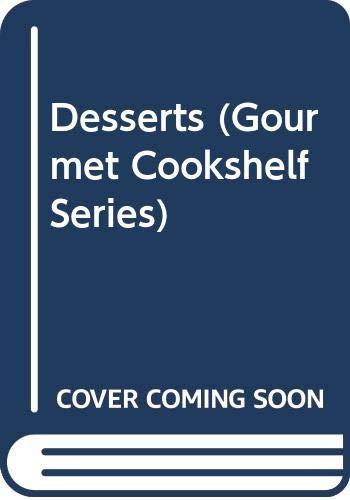 9780572016609: Desserts (Gourmet Cookshelf Series)