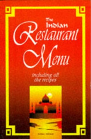 Indian Restaurant Menu Recipes: Allison, Sonia