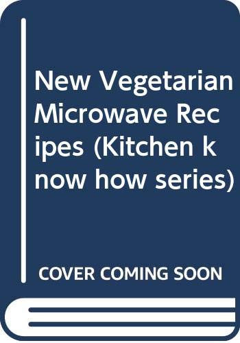 9780572017460: New Vegetarian Microwave Recipes (Kitchen know how series)