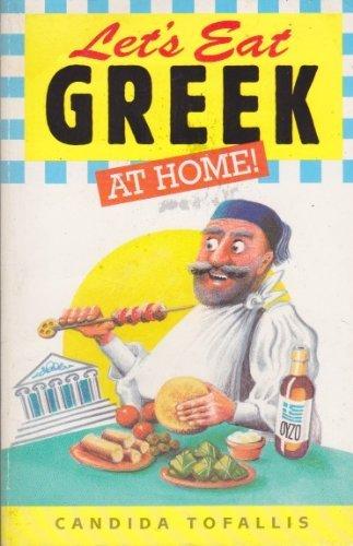 9780572018009: Let's Eat Greek at Home (Let's eat series)