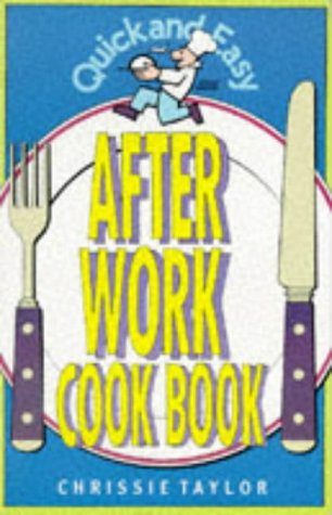 9780572018047: Quick and Easy After Work Cookbook