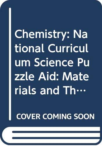 9780572018290: Chemistry: National Curriculum Science Puzzle Aid: Materials and Their Properties
