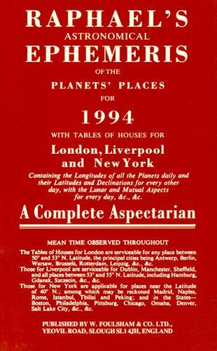9780572018511: Raphael's Astronomical Ephemeries of the Planets' Places for 1994 (Raphael's Astronomical Ephemeris of the Planets' Places)