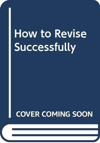 How to Revise Successfully (0572018622) by Williams, Martin
