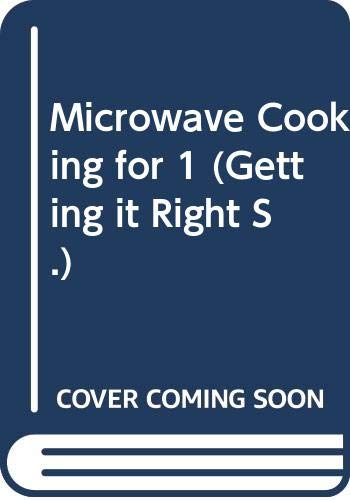 9780572019594: Microwave Cooking for 1 (Getting it Right S.)