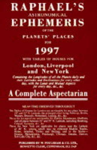 9780572021153: Raphael's Astronomical Ephemeris of the Planets' Places for 1997 (Serial)