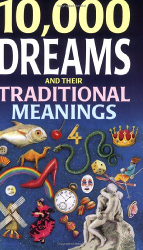 9780572021443: 10,000 Dreams and Their Traditional Meanings